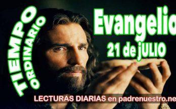 Evangelio del día 21 de Julio