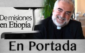 Impactante testimonio del P. Christopher Hartley, misionero en Etiopía