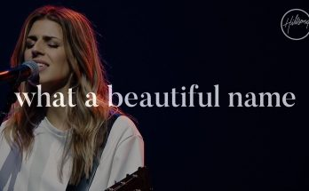 What A Beautiful Name - Hillsong Worship
