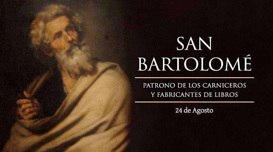 San Bartolomé | 24 de Agosto