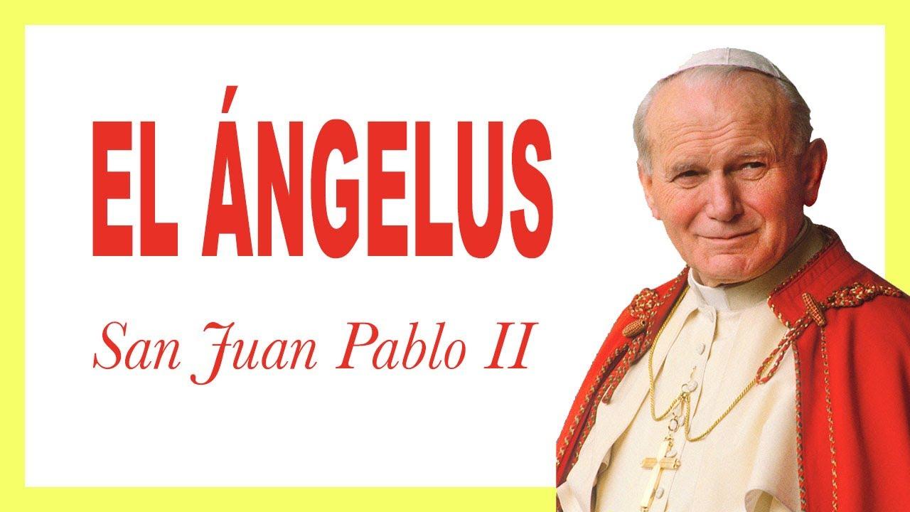Rezo del Ángelus de San Juan Pablo II