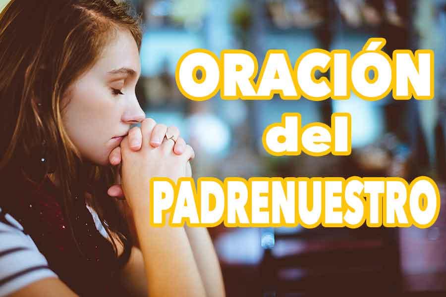 Maravillosa oración del padre nuestro con imágenes