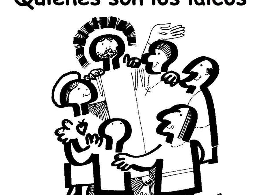 Quiénes son los laicos. Un curso de formación para cristianos de base – Dinámicas de grupo [Descargar]