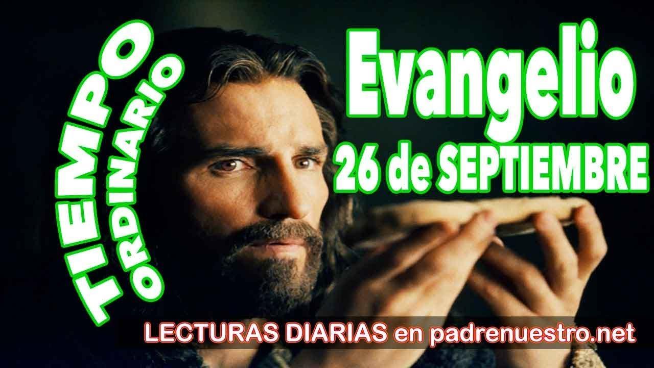 Evangelio del día 26 de septiembre