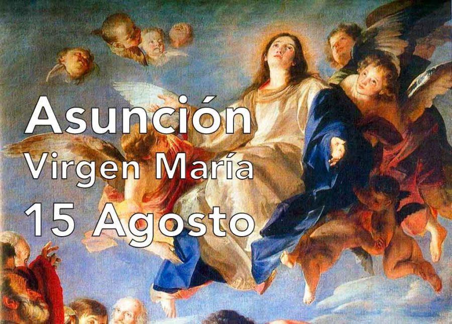 Solemnidad de la Asunción de Santa María Virgen
