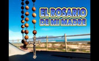 El rosario de mi madre