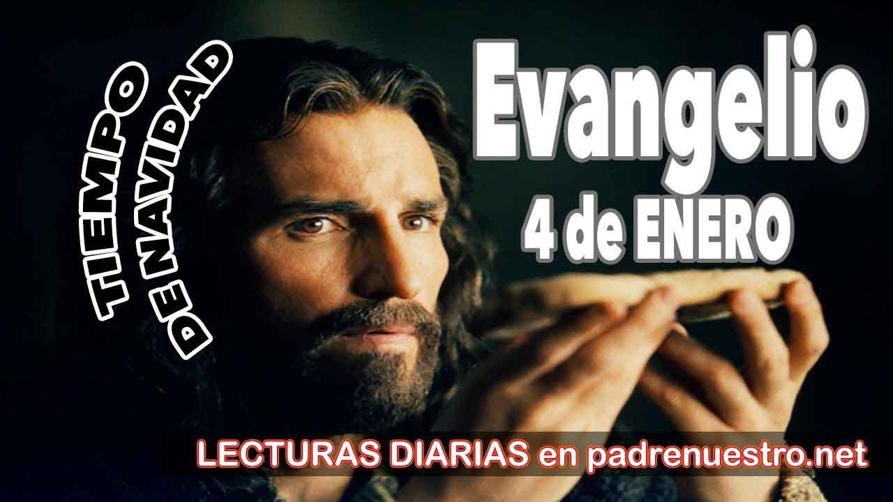 Evangelio del día 4 de enero