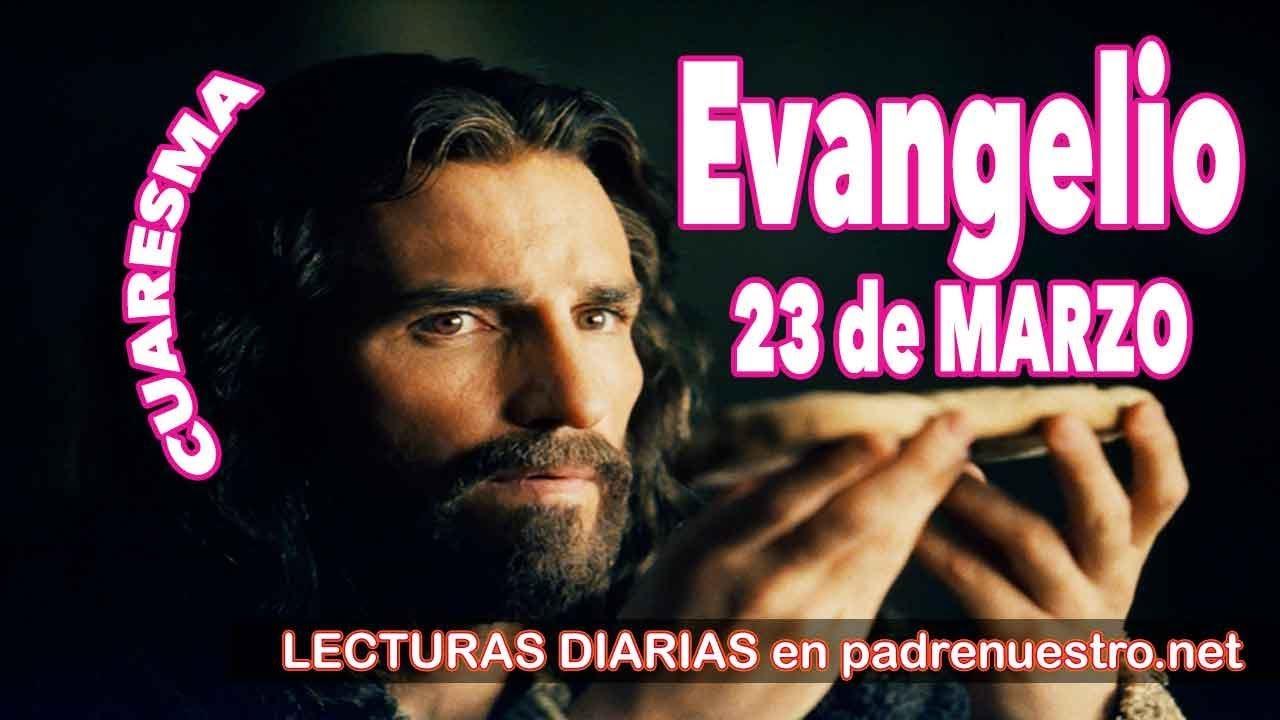 Evangelio del día 23 de marzo