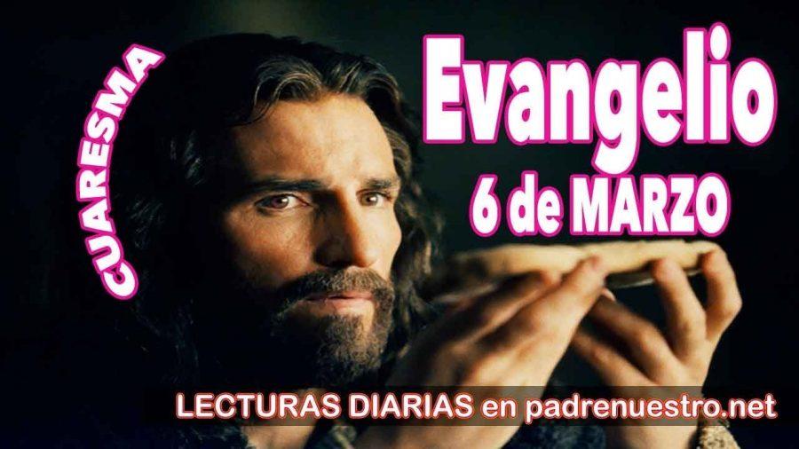 Evangelio del día 6 de marzo