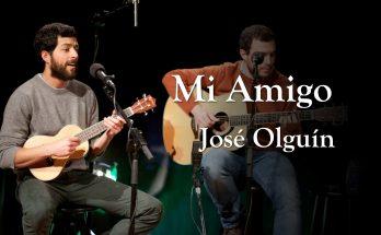 """Bella canción a """"Jesús, mi amigo"""" de José Olguín"""