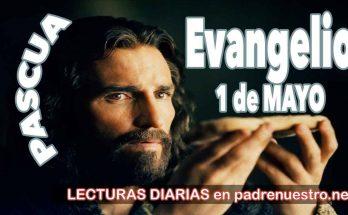 Evangelio del día 1 de mayo