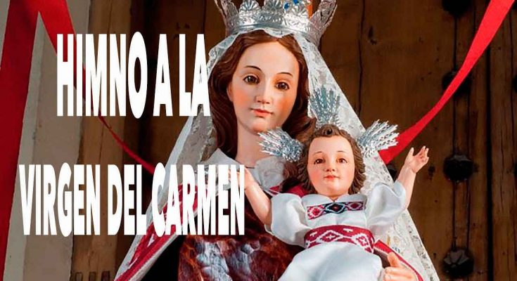 Himno la Virgen del Carmen