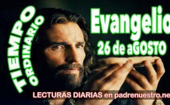 Evangelio del día 26 de agosto