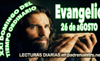 Evangelio del Domingo XXI del Tiempo ordinario