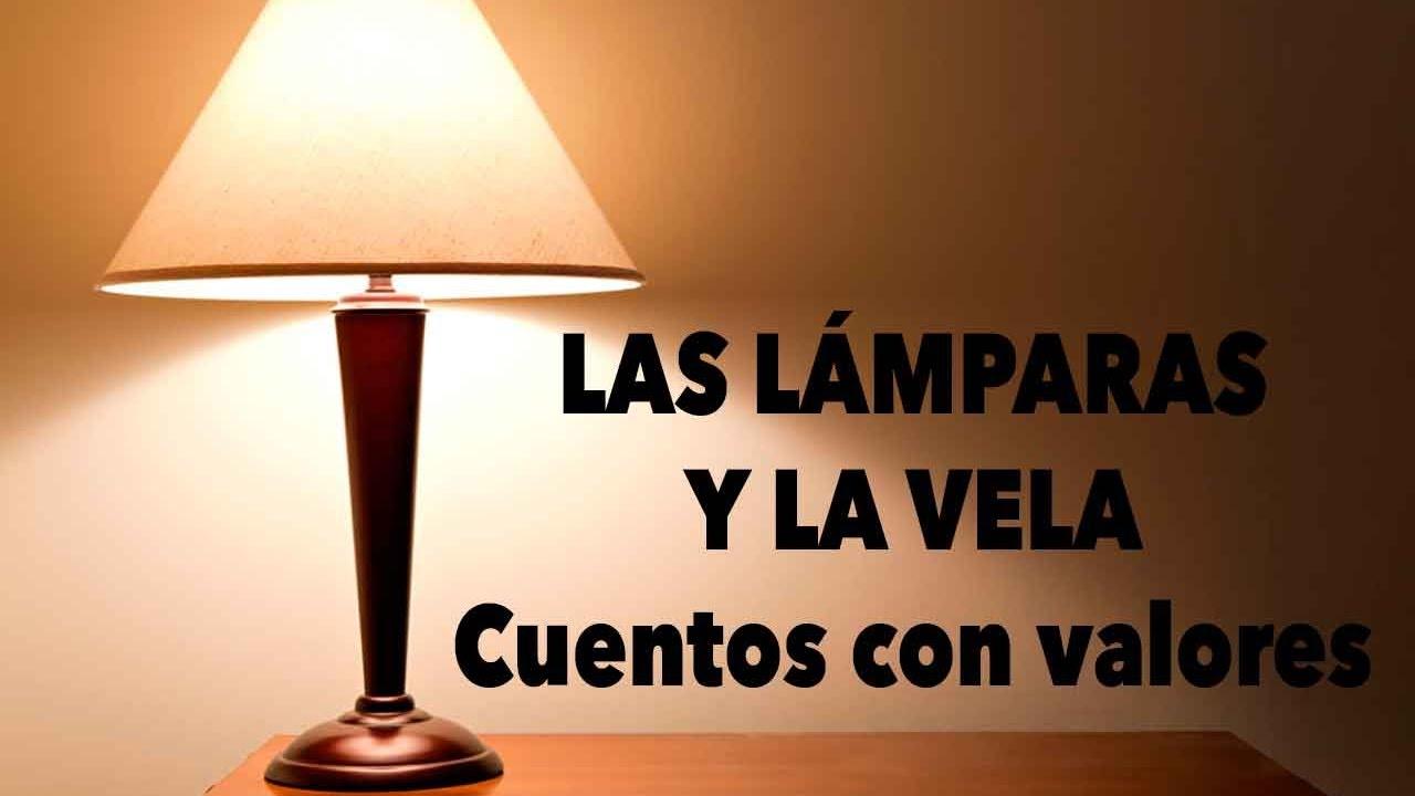 Las lámparas y la vela Cuentos con valores [Vídeo]
