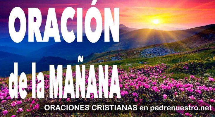 Oración de la mañana   ORACIONES CRISTIANAS