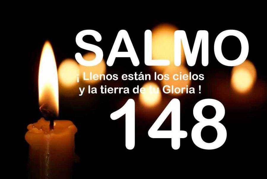 Salmo 148 ¡Llenos están los cielos y la tierra de tu gloria!