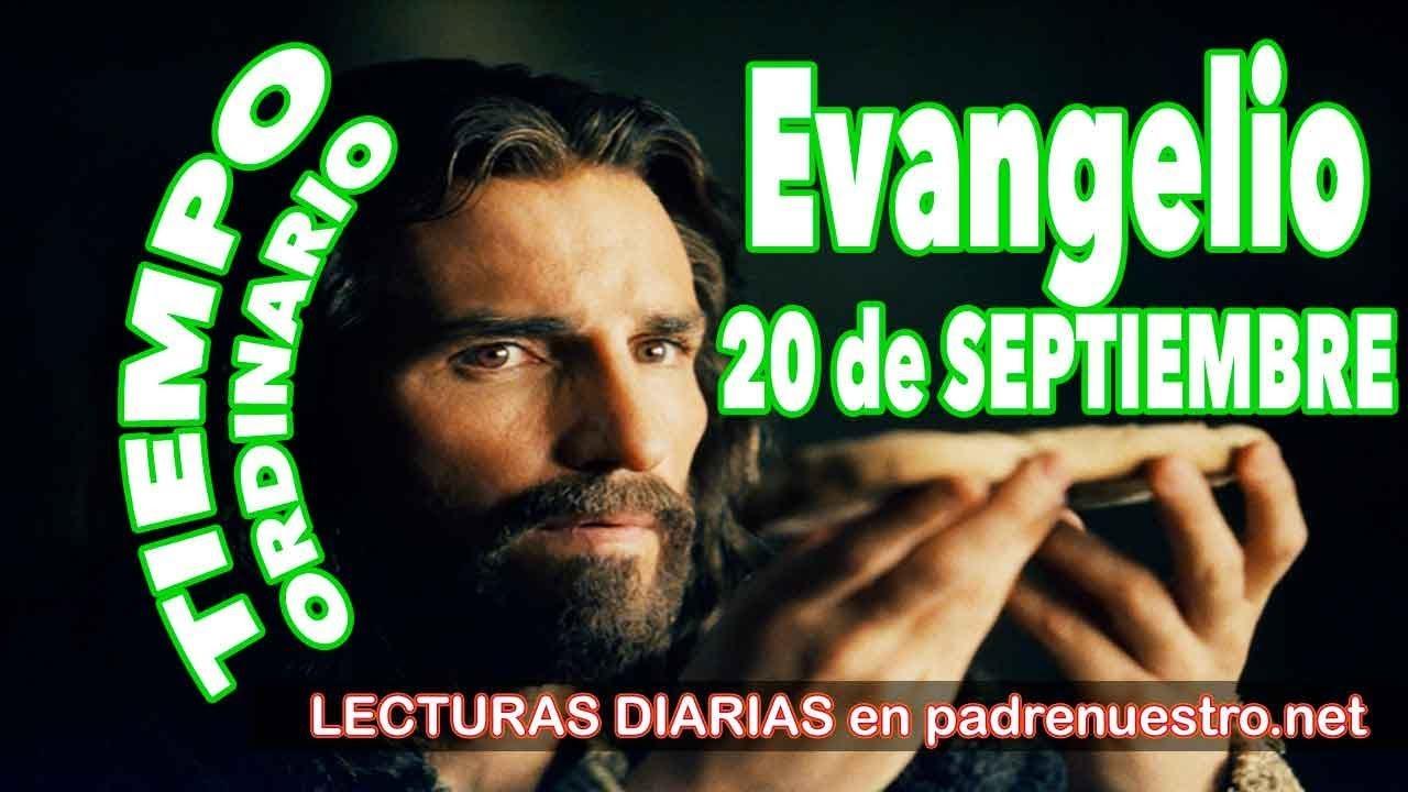 Evangelio del día 20 de septiembre