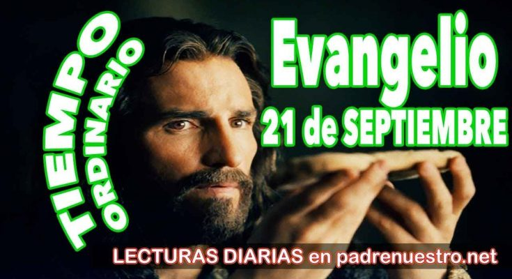 Evangelio del día 21 de septiembre