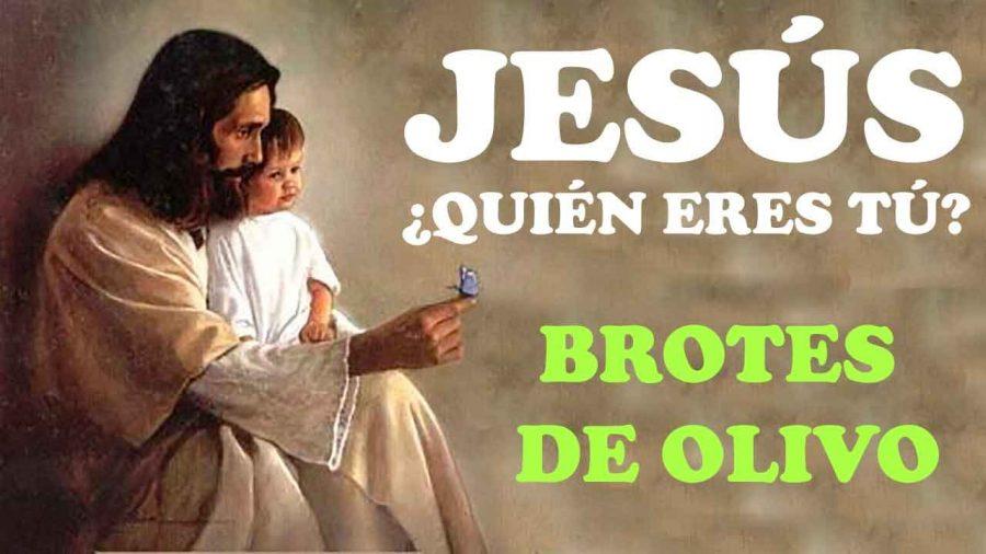 Jesús ¿quién eres tú? del grupo Brotes de Olivo