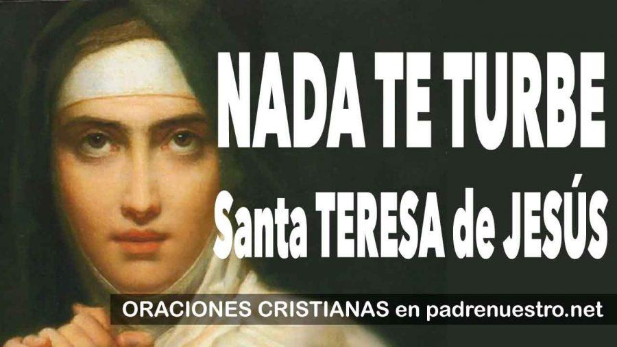 Nada te turbe - Oración de Santa Teresa de Jesús