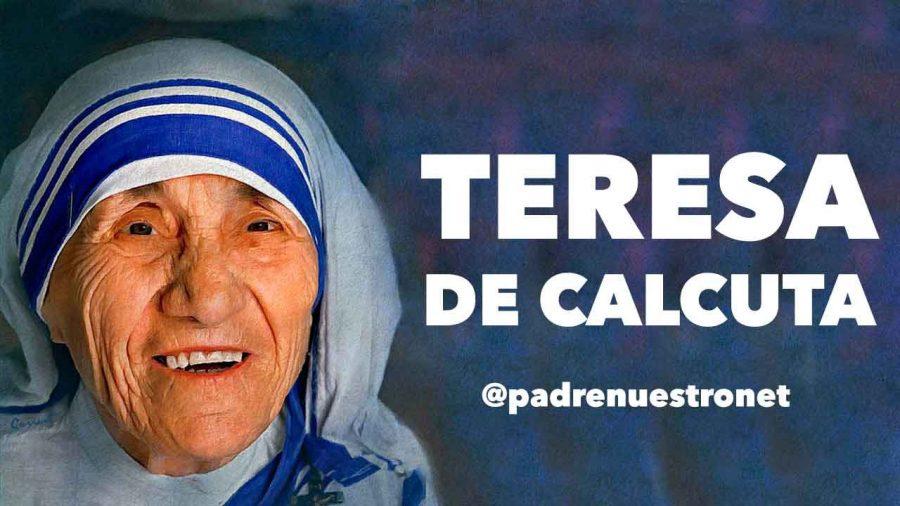 Oración de Santa Teresa de Calcuta