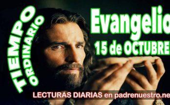 Evangelio del día 15 de octubre