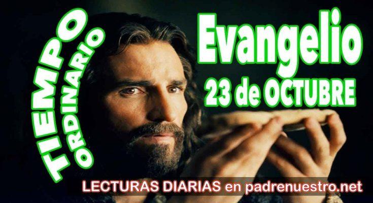Evangelio del día 23 de octubre