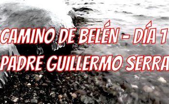 Camino hacia Belén del Padre Guillermo Serra