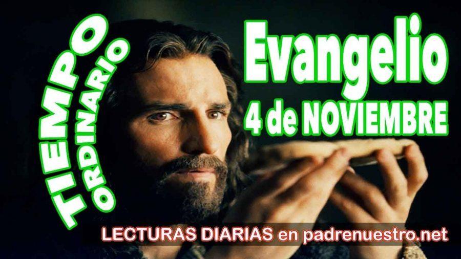 Evangelio del día 4 de noviembre