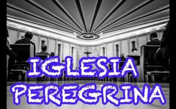Iglesia Peregrina De Dios - Canción para la misa