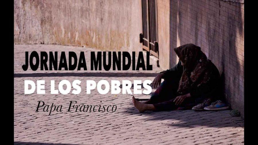 Jornada mundial de los pobres - Papa Francisco [Vídeo promo]