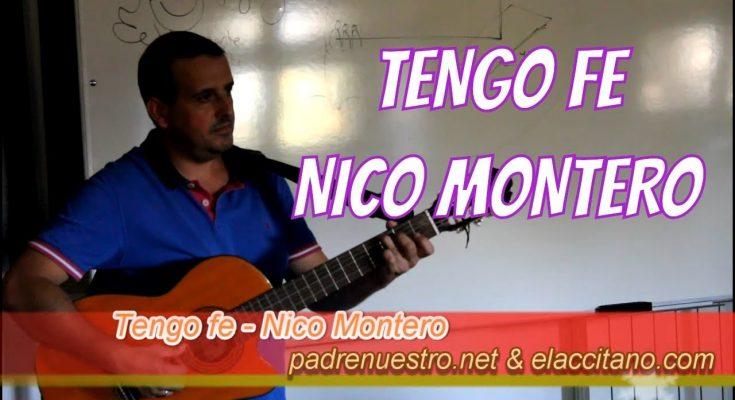 Tengo fe - Nico Montero