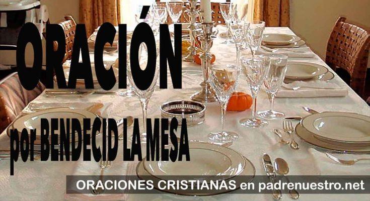 Oraciones para Bendecid la mesa