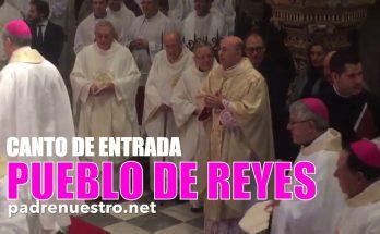 Pueblo de Reyes | CANTO DE ENTRADA