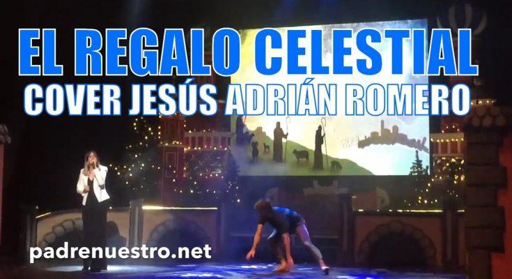 Villancico El regalo celestial | Jesús Adrián Romero