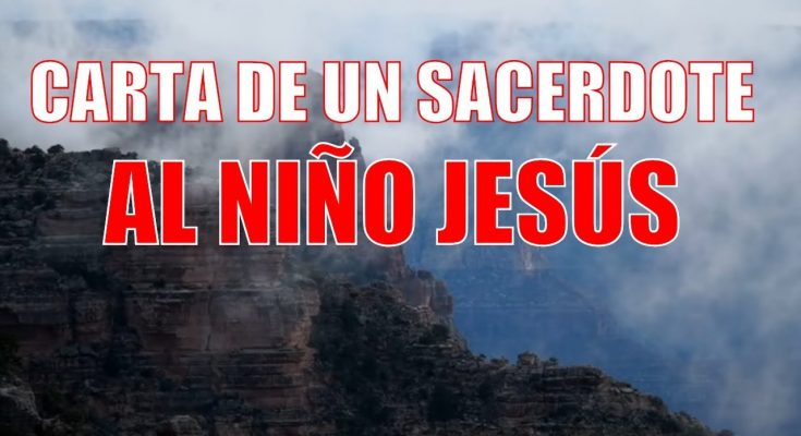Carta de un sacerdote al niño Jesús