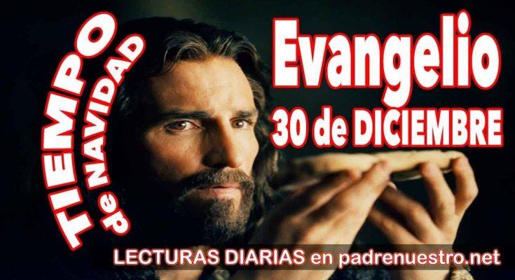 Evangelio del día 30 de diciembre