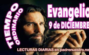 Evangelio del día 9 de diciembre