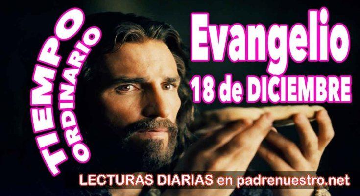 Evangelio del día 18 de diciembre