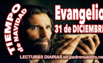 Evangelio del día 31 de diciembre