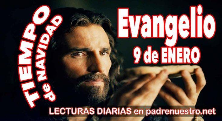 Evangelio del día 9 de enero