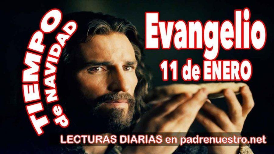 Evangelio del día 11 de enero