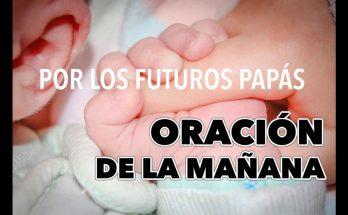 Oración por los futuros papás