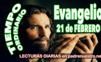 Evangelio del día 21 de febrero