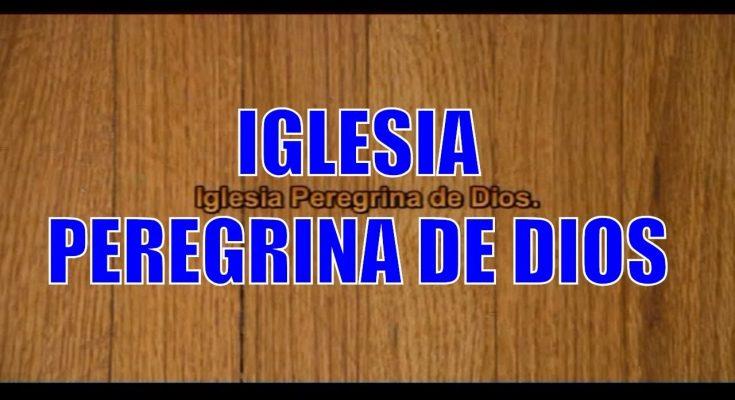 Iglesia peregrina de Dios | Canciones de misa