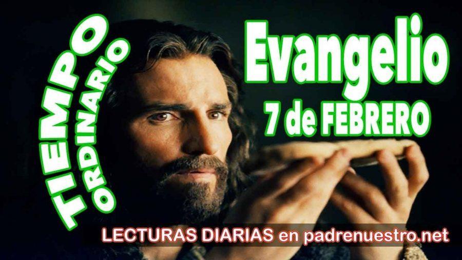 Evangelio del día 7 de febrero
