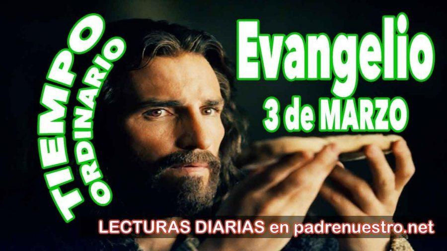 Evangelio del día 3 de marzo