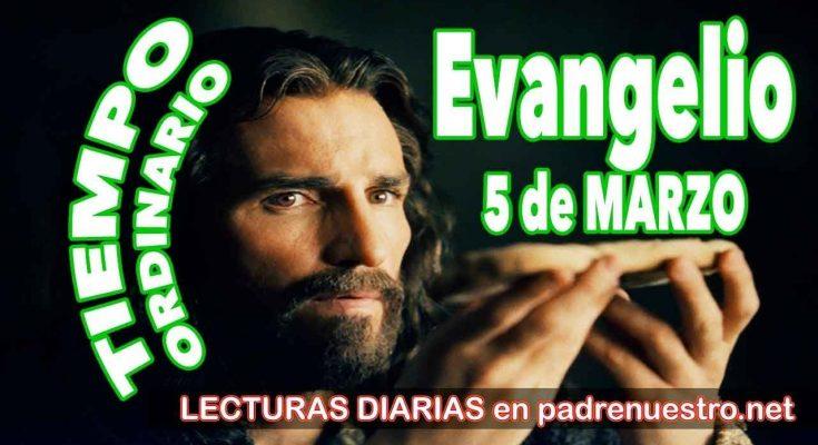 Evangelio del día 5 de marzo