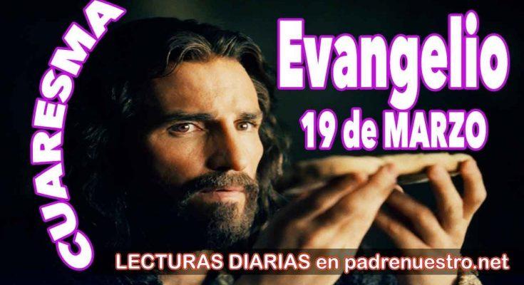Evangelio del día 19 de marzo